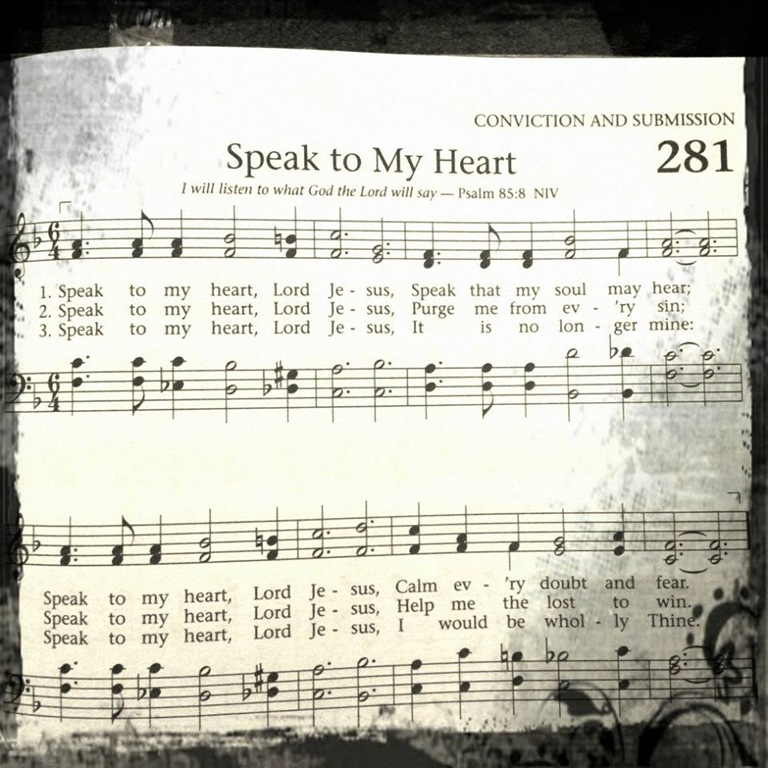 speak to my heart in his presence daily